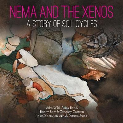 Nema and the Xenos - A Story of Soil Cycles