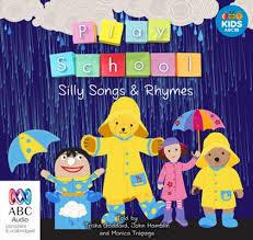 Play School Silly Songs and Rhymes
