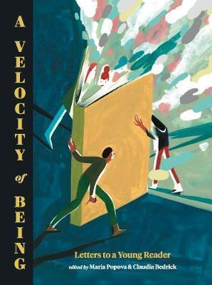 Velocity of Being - Letters to A Young Reader