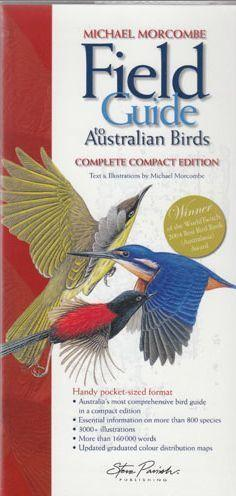 Field Guide to Australian Birds - Complete Compact Edition
