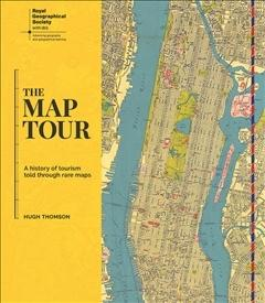 Map Tour - A History of Tourism Told through Rare Maps