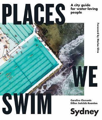 Places We Swim Sydney - A city guide for water-loving people