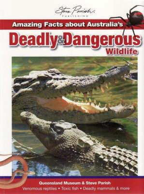 Amazing Facts About Australias Deadly and Dangerous Wildlife