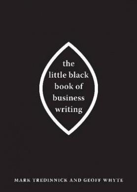 Little Black Book of Business Writing, The