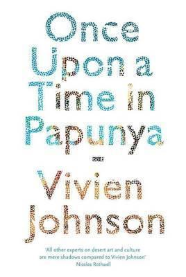 Once Upon a Time in Papunya