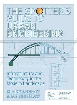 Spotter's Guide to Urban Engineering, The