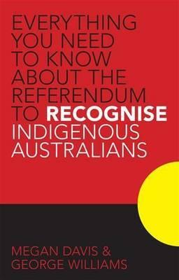 Recognising Indigenous Australians in the Constitution