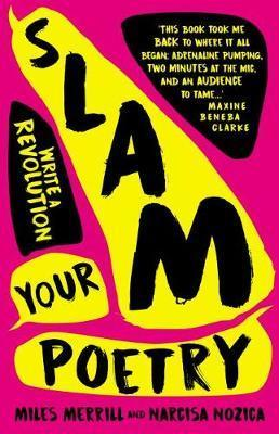 Slam Your Poetry: Write a Revolution
