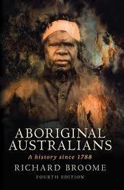 Aboriginal Australians: A History Since 1788 - 4th Edition