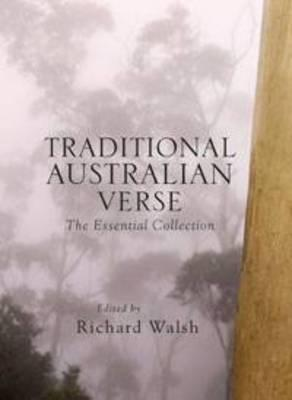 Traditional Australian Verse The Essential Collection