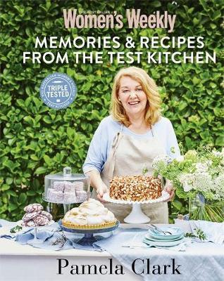 Memories & Recipes from the Test Kitchen