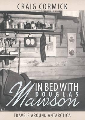 In Bed with Douglas Mawson