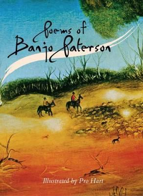Poems of Banjo Paterson - Illustrated by Pro Hart