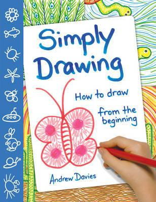 Simply Drawing: How to Draw from the Beginning