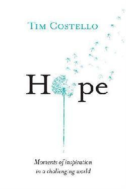 Hope - Moments of Inspiration in a Challenging World