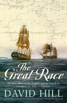 Great Race - The Race Between the English and the French to Complete the Map of Australia