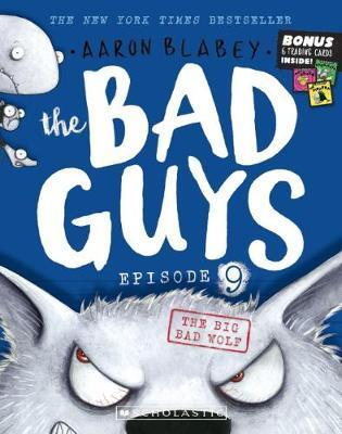 Bad Guys Episode 9: The Big Bad Wolf