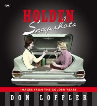 Holden Snapshots - Images from the Golden Years