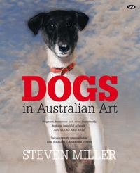 Dogs in Australian Art - Updated Edition