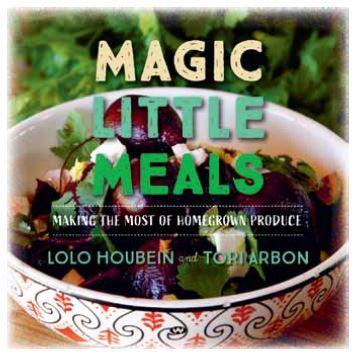 Magic Little Meals - Making the most of home-grown produce