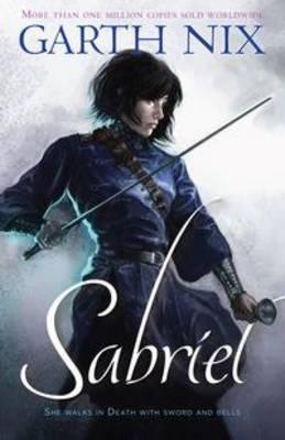 Sabriel - Old Kingdom #1
