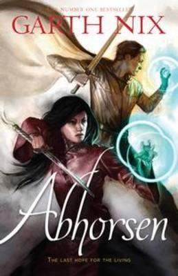 Abhorsen - Old Kingdom #3
