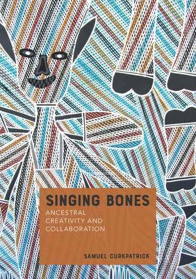 Singing Bones - Ancestral Creativity and Collaboration