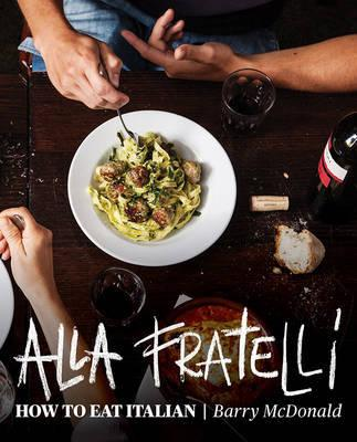 Alla Fratelli - How to Eat Italian
