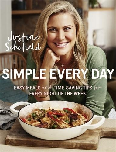 Simple Every Day - Easy Meals and Time-Saving Tips for Every Night of the Week