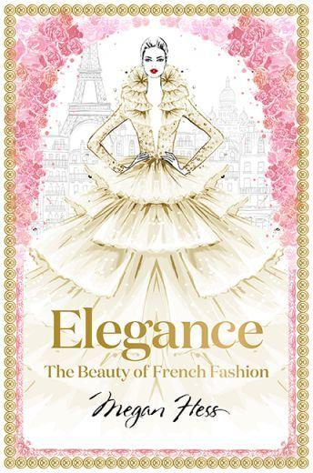 Elegance: The Beauty of French Fashion