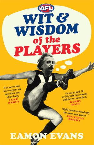AFL Wit and Wisdom of the Players