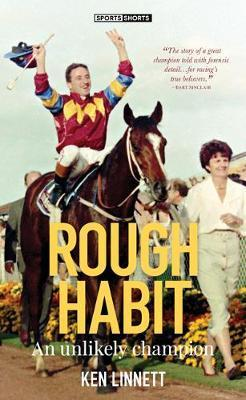 Rough Habit - An Unlikely Champion
