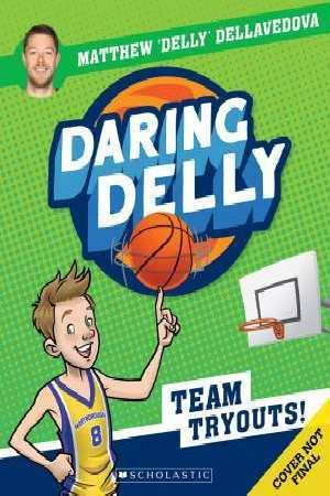 Daring Delly #1: Team Tryouts