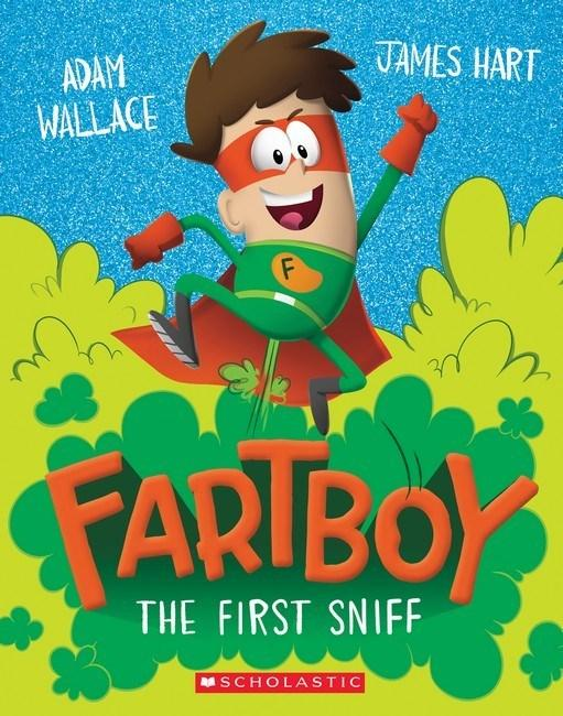 First Sniff: Fartboy #1