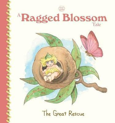 Ragged Blossom Tale: The Great Rescue (May Gibbs)