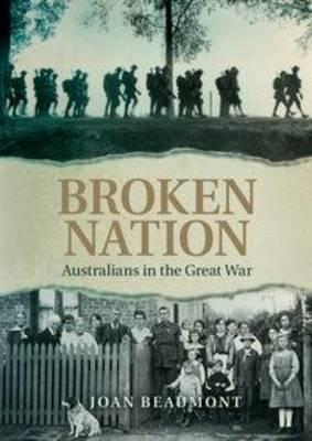 Broken Nation Paperback - Australians in the Great War