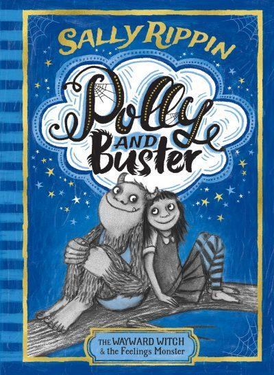 Polly and Buster: The Wayward Witch and the Feelings Monster - Book One