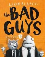 Bad Guys: Episode 1