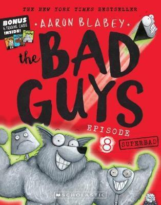 Bad Guys Episode 8: Superbad plus Trading Cards