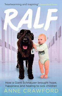 Ralf - How a Giant Schnauzer Brought Hope, Happiness and Healing to Sick Children
