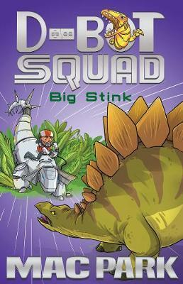Big Stink: D-Bot Squad 4
