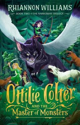 Ottilie Colter and the Master of Monsters (Narroway Trilogy #2)