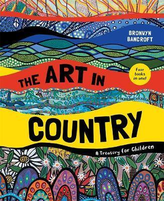 Art in Country: A Treasury for Children