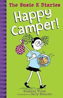 Happy Camper! the Susie K Diaries #2