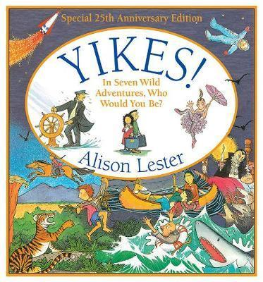 Yikes! 25th Anniversary Edition - In Seven Wild Adventures, Who Would You be?