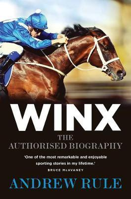 Winx - The Authorised Biography