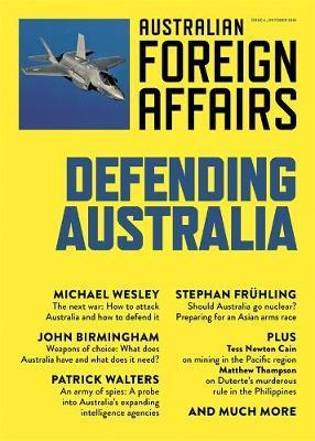 AFA #4 Defending Australia: Australian Foreign Affairs Issue 4