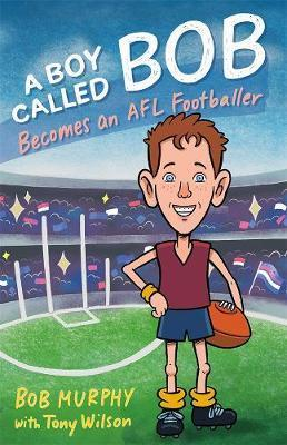 Boy Called Bob: Becomes an AFL Footballer