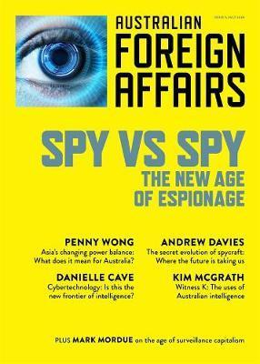 AFA #9 - Spy vs Spy: The New Age of Espionage: Australian Foreign Affairs 9