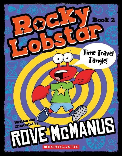 Rocky Lobstar #2: Time Travel Tangle!